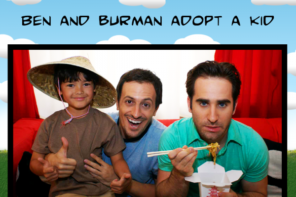 Ben and Burman Adopt a Kid