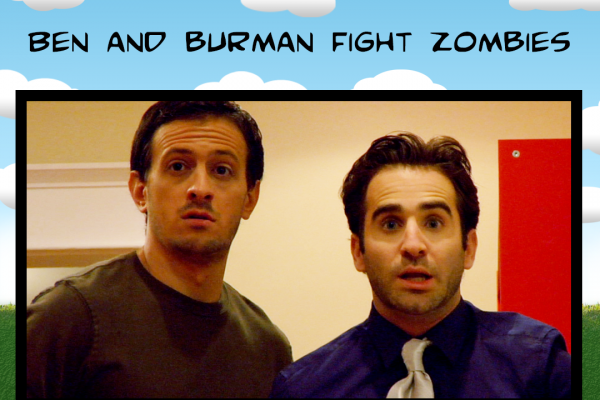 Ben and Burman Fight Zombies
