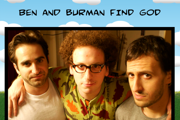 Ben and Burman Find God