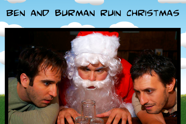 Ben and Burman Ruin Christmas