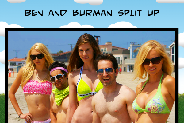 Ben and Burman Split Up