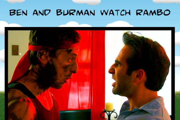 Ben and Burman Watch Rambo